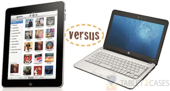 Tablets vs laptops