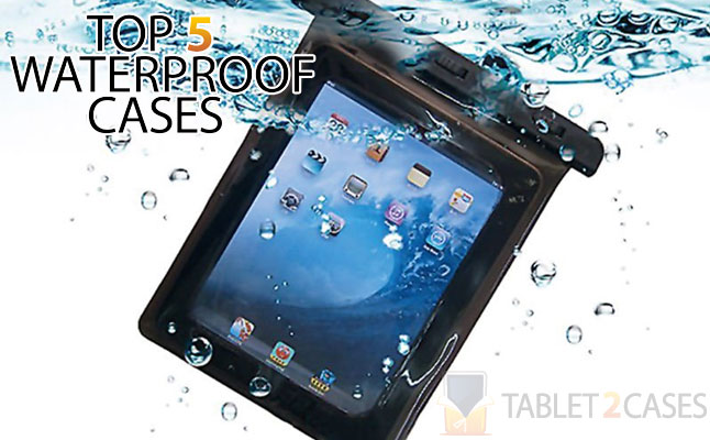 Top 5 Waterproof Cases